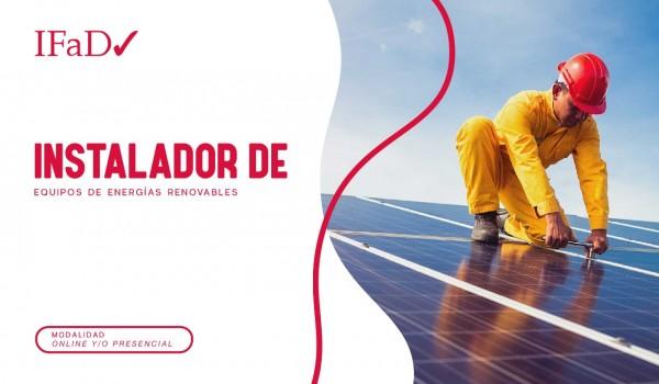 INSTALADOR DE EQUIPOS DE ENERGÍA RENOVABLE