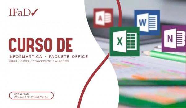 CURSO DE INFORMATICA - PAQUETE OFFICE (WORD - EXCEL - POWERPOINT - WINDOWS )