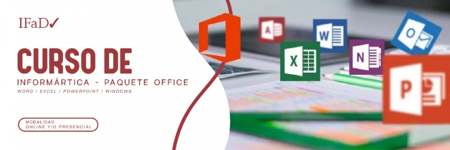 CURSO DE INFORMATICA - PAQUETE OFFICE (WORD - EXCEL - POWERPOINT - WINDOWS )